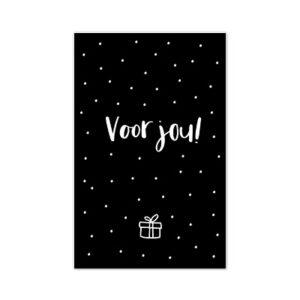Cadeaukaartje Voor jou!